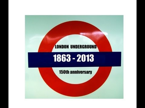 London Underground 1863 - 2013 (150th anniversary)
