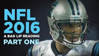 "getlinkyoutube.com-""NFL 2016: Part One"" — A Bad Lip Reading of the NFL"