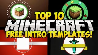getlinkyoutube.com-TOP 10 FREE MINECRAFT INTRO TEMPLATES! (FREE DOWNLOAD, FREE INTROS) (Sony Vegas) (Top 10 Intros)