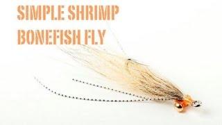 Fly Tying  The Simple Shrimp Bonefish Fly