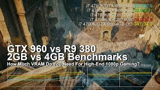 getlinkyoutube.com-GeForce GTX 960/ Radeon R9 380 2GB vs 4GB 1080p Benchmarks