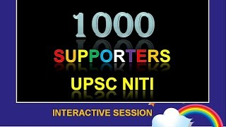INTERACTIVE THANKS GIVING SESSION -- CELEBRATING 1K SUBSCRIBERS -- UPSC NiTi