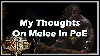 getlinkyoutube.com-[Path of Exile] My Thoughts On Melee In PoE