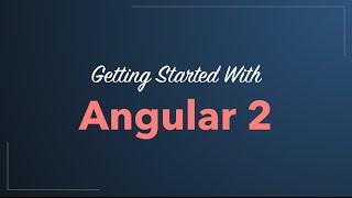 getlinkyoutube.com-Angular 2 Quickstart Tutorial 2016