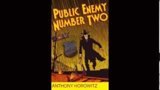 Public Enemy Number Two By Anthony Horowitz Part 1