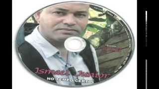 getlinkyoutube.com-GOSPEL : CD COMPLETO ISMAEL JUNIOR.