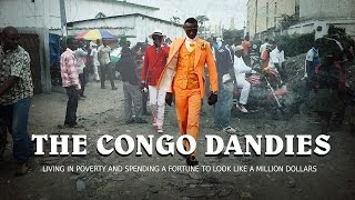 getlinkyoutube.com-The Congo Dandies: living in poverty and spending a fortune to look like a million dollars