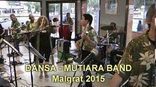 DANSA   MUTIARA BAND   Malgrat 2015
