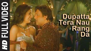 Dupatta Tera Nau Rang Da (Full Song) Film   Partner | Salman Khan, Govinda, Katrina, Lara Dutta