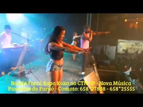 BANDA FORRÓ XAPA KOKO no Passinho do Faraó Musica Nova CTN 26 07 2014