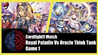 getlinkyoutube.com-Cardfight!! Vanguard - Royal Paladin (Jewel Knight) Vs Oracle Think Tank (Magus) - Game 1
