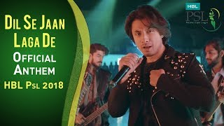 Dil Se Jaan Laga De | Official Anthem | Official Song | HBL PSL 2018 | Ali Zafar | PSL width=