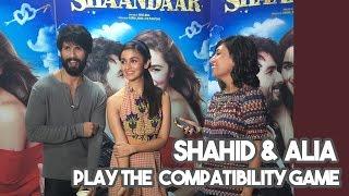 getlinkyoutube.com-Shahid Kapoor & Alia Bhatt Play The Compatibility Game