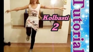 getlinkyoutube.com-KOLBASTI SUPER (turkish dance) TUTORIAL 2 - *KYÀ-RA MAJARIS*