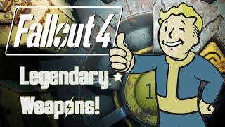 Fallout 4 | Easiest Legendary Weapons!!