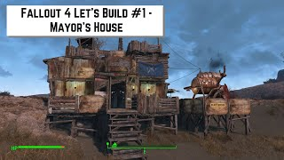 getlinkyoutube.com-Fallout 4 Let's Build #1 - Mayor's House