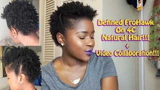 getlinkyoutube.com-Defined FROHAWK on SHORT 4c Natural Hair+Video Collaboration|Mona B.