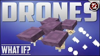 What If Minecraft had Drones?!
