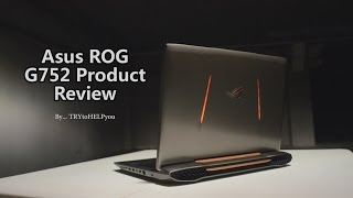 getlinkyoutube.com-ASUS ROG G752 Gaming / Editing Laptop Review