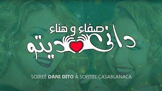 getlinkyoutube.com-Safaa & Hanaa Soirée Dani Dito _Sofitel casablanca_