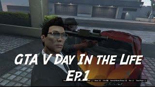 getlinkyoutube.com-GTA V, Day in the Life Ep. 1