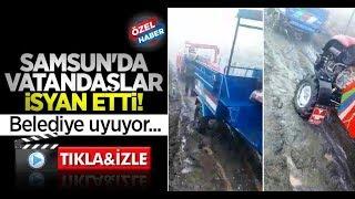 Samsun'da vatandaşlar isyan etti! Belediye uyuyor...