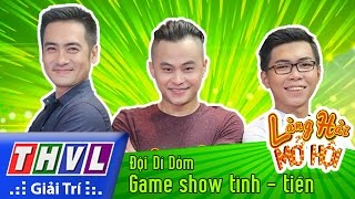 THVL   Làng hài mở hội - Tập 21: Game show tình - tiền - Đội Dí Dỏm