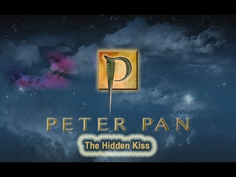 Peter Pan - Hidden Kiss | HQ