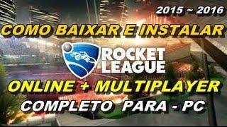getlinkyoutube.com-Como Baixar e Instalar Rocket League - (MUITO FÁCIL)