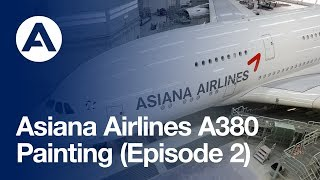 getlinkyoutube.com-Asiana Airlines A380: Painting (Episode 2)