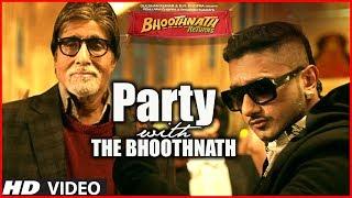 getlinkyoutube.com-Party With The Bhoothnath Song (Official) | Bhoothnath Returns | Amitabh Bachchan, Yo Yo Honey Singh
