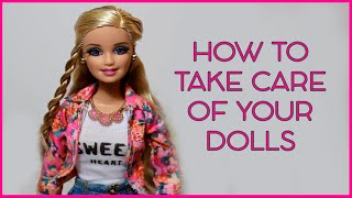getlinkyoutube.com-How To Take Care Of Your Dolls!
