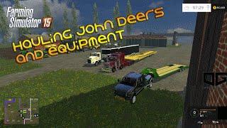 getlinkyoutube.com-Farming Simulator 2015- Hauling John Deeres and Equipment!