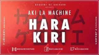 Aki La Machine - Hara Kiri