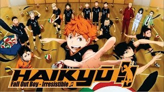 getlinkyoutube.com-► AMV Haikyuu • Irresistible ♫