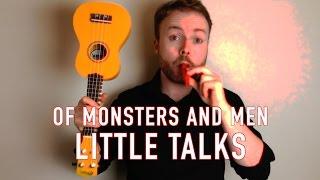 getlinkyoutube.com-Little Talks - Of Monsters and Men (Ukulele Tutorial)