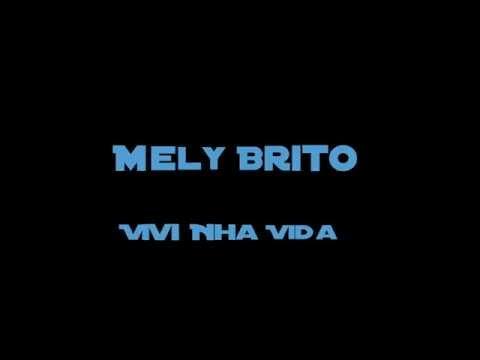 Teaser Mely Brito vivi nha vida version française