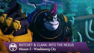 getlinkyoutube.com-Ratchet & Clank: Into the Nexus - Walkthrough - Mission 5 - Weeblesnog City