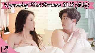 Top Upcoming Thailand Dramas 2018 (#01) width=