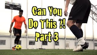 getlinkyoutube.com-Learn FOUR Amazing Football Skills!  CAN YOU DO THIS Part 3 | F2 Freestylers