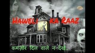 Haweli Ka Raaz