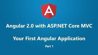 getlinkyoutube.com-Angular 2 with ASP.NET Core MVC - Your First Angular Application Part 1