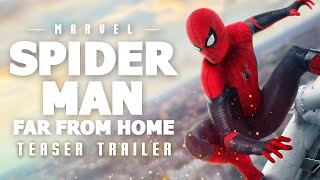 Spider-Man: Far From Home - Teaser Trailer Music