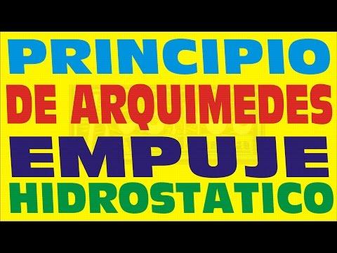 PRINCIPIO DE ARQUIMEDES-EMPUJE HIDROSTATICO