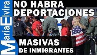 getlinkyoutube.com-NO HABRA DEPORTACIONES MASIVAS DE INMIGRANTES - ANÁLISIS - no habrá redadas masivas