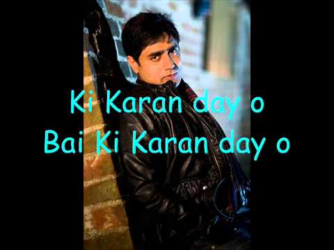 Abrar Ul Haq new Song  Ki karan day o With Lyrics By~AJ