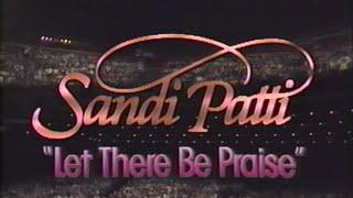 getlinkyoutube.com-SANDI PATTI - LET THERE BE PRAISE! - THE CONCERT VIDEO, 1986
