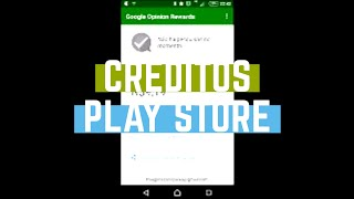getlinkyoutube.com-Como ganhar CRÉDITOS na PLAY STORE com o Google Opinion Reward de graça 2016 #3