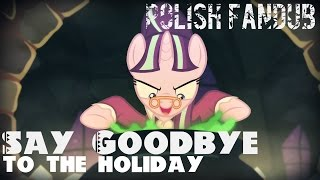 getlinkyoutube.com-♪ Say Goodbye to the Holiday - POLISH FANDUB