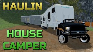 getlinkyoutube.com-FARMING SIMULATOR 2015 | CUMMINS TOWING CAMPER AND HOUSE CHALLENGE